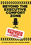 Beyond the Executive Comfort Zone: Ou...