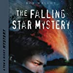 The Falling Star Mystery: Tom and Ricky Mystery Series, Set 1 | Bob Wright