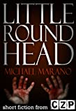 img - for Little Round Head: Short Story book / textbook / text book