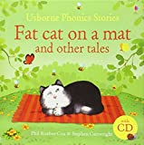 Fat Cat on a Mat and Other Tales: And Other Stories (Usborne Phonics Readers)
