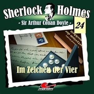 Im Zeichen der Vier (Sherlock Holmes 24) Hörspiel