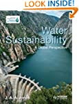 Water Sustainability: A Global Perspe...