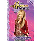 Hannah Montana Cars and Superstars (Hannah Montana (Tokyopop))