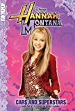 Cars and Superstars (Hannah Montana (Tokyopop))