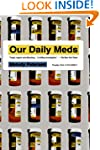 Our Daily Meds: How the Pharmaceutica...