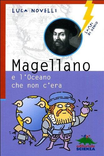 Magellano e l'oceano che non c'era PDF