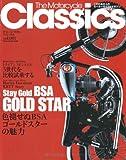 The Motorcycle Classics vol.1―こだわる大人のモーターサイクルマガジン (ヤエスメディアムック 234)