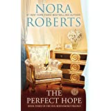 The Perfect Hope: Book Three of the Inn BoonsBoro Trilogy ~ Nora Roberts