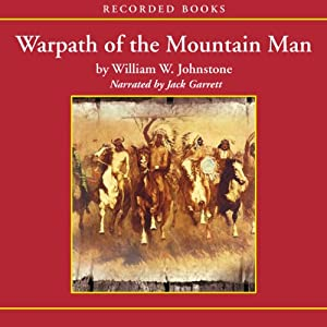 Warpath of the Mountain Man Audiobook
