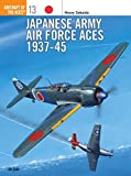 Japanese Army Air Force Aces 1937-1945 (Osprey Aircraft of the Aces No 13)