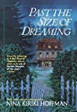 Past the Size of Dreaming (0441008984) by Hoffman, Nina Kiriki
