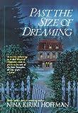 Past the Size of Dreaming (0441008984) by Hoffman, Nina Kiriki