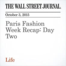 Paris Fashion Week Recap: Day Two (       UNABRIDGED) by Christina Binkley Narrated by Paul Ryden