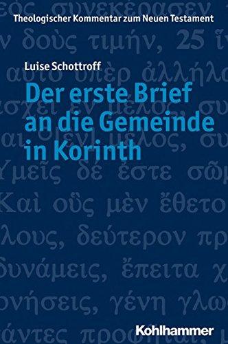 der-erste-brief-an-die-gemeinde-in-korinth-theologischer-kommentar-zum-neuen-testament-thknt-german-
