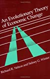 An Evolutionary Theory of Economic Change (Belknap Press) (0674272285) by Richard R. Nelson