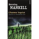 L'homme inquietpar Henning Mankell