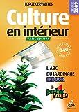 Culture en interieur - basic édition, l'abc du jardinage indoor (+ jardinoscope)