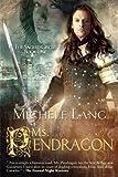 Ms. Pendragon (The Sacred Circle)