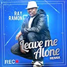 Leave Me Alone (Remix)