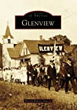Glenview (Images of America: Illinois)