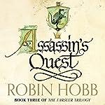 Assassin's Quest: The Farseer Trilogy, Book 3 | Robin Hobb