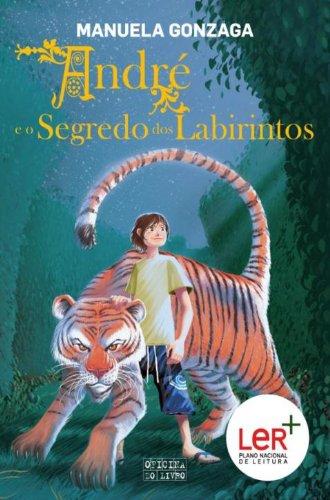 Manuela Gonzaga - André e o Segredo dos Labirintos