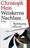 Weiskerns Nachlass (suhrkamp taschenbuch)