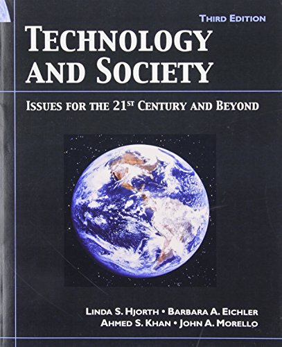 Technology and Society: Issue for the 21st Century and...