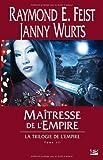 echange, troc Raymond E. Feist, Janny Wurts - Krondor - La Trilogie de l'Empire, tome 3 : Maîtresse de l'Empire