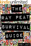 The Ray Peat Survival Guide: Understa...