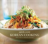 img - for Quick & Easy Korean Cooking: More Than 70 Everyday Recipes (Gourmet Cook Book Club Selection) book / textbook / text book
