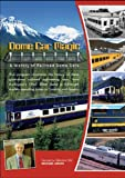 Dome Car Magic a History of Ra