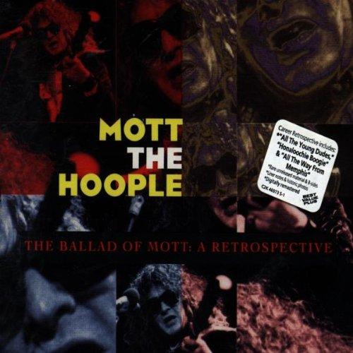 Mott The Hoople - The Ballad Of Mott  A Retrospective - Zortam Music