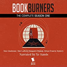 Bookburners Season One (16 Book Series) Audiobook by Max Gladstone, Margaret Dunlap, Mur Lafferty, Brian Francis Slattery Narrated by XE Sands