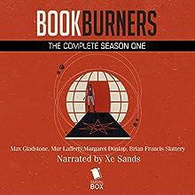 Bookburners Season One (16 Book Series) | Livre audio Auteur(s) : Max Gladstone, Margaret Dunlap, Mur Lafferty, Brian Francis Slattery Narrateur(s) : XE Sands