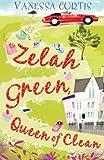 Zelah Green Queen of Clean Vanessa Curtis