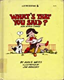 What's That You Said?: How Words Change                           #06125 (Let Me Read Book) (0152955259) by Weiss, Ann E.
