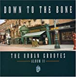 echange, troc Down to the Bone - Urban Grooves