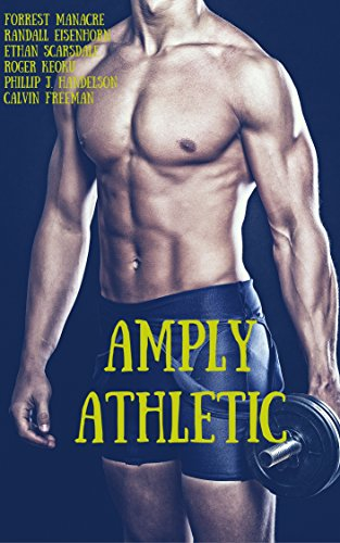 Amply Athletic: A Gay Big Bundle of Jocks, Athletes and Sportsmen (The Best of the All-Strong League Book 5) PDF