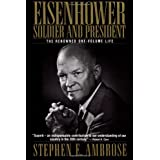 Eisenhower: Soldier and Presidentby Stephen E. Ambrose