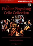 img - for The Fiddler Playalong Cello Collection: Cello Music from Around the World book / textbook / text book
