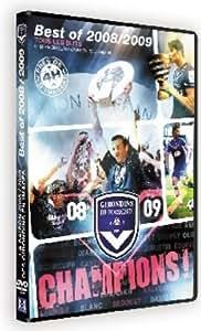 Champions! Best-of 2008/2009 des Girondins de Bordeaux