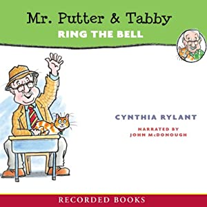 Mr. Putter & Tabby Ring the Bell | [Cynthia Rylant]