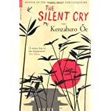 The Silent Cry (Serpent's Tail Classics)by Kenzaburo Oe