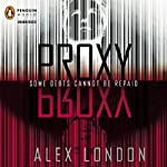 Proxy | Alex London