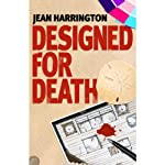 Designed for Death (       UNABRIDGED) by Jean Harrington Narrated by Gayle Hendrix