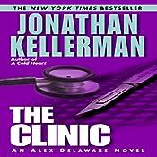 The Clinic: An Alex Delaware Novel | Jonathan Kellerman