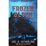Frozen Blood ~ Joel A. Sutherland
