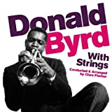 echange, troc Donald Byrd - With Strings