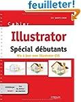 Cahier Illustrator  CS5: Sp�cial d�bu...